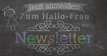 Anmeldung zum Hallo Frau Newsletter
