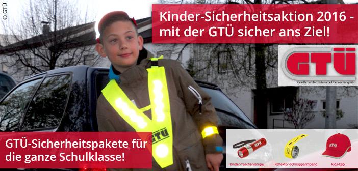Die Schule geht wieder los – GTÜ-Sicherheitspakete für eure Kleinen