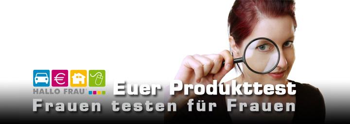 Frauen testen für Frauen - Produkttests auf Hallo Frau
