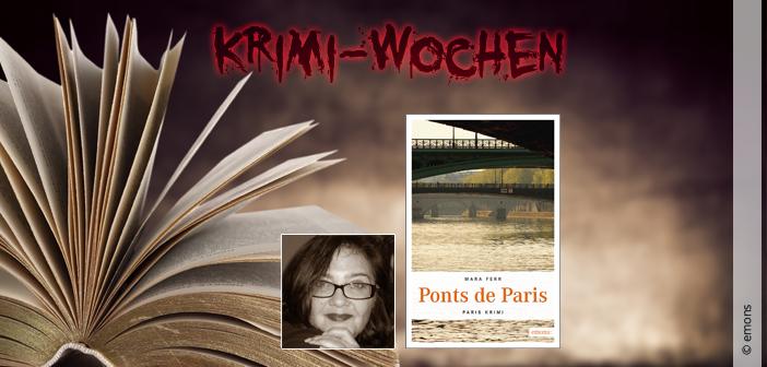 Krimi-Wochen - Ponts de Paris von Mara Ferr