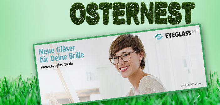 Hallo Frau Osternest - 18.03. Eyeglass24