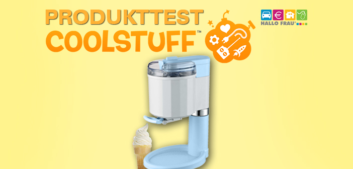 Produkttest Softeismaschine Coolstuff.de