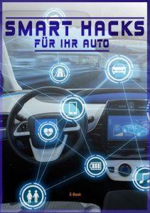 Smart Hacks für Ihr Auto